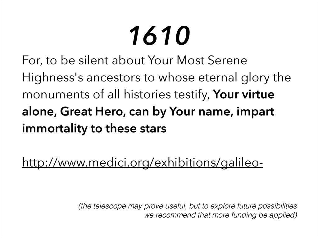 For, to be silent about Your Most Serene Highne...