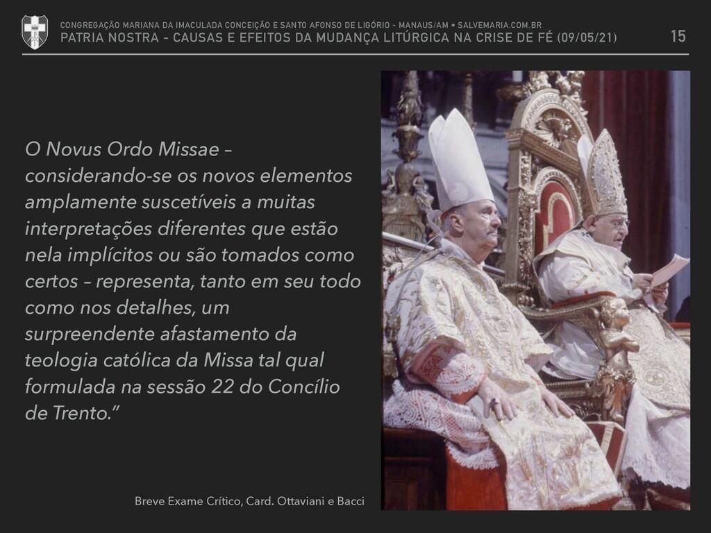 O Novus Ordo Missae – considerando-se os novos ...
