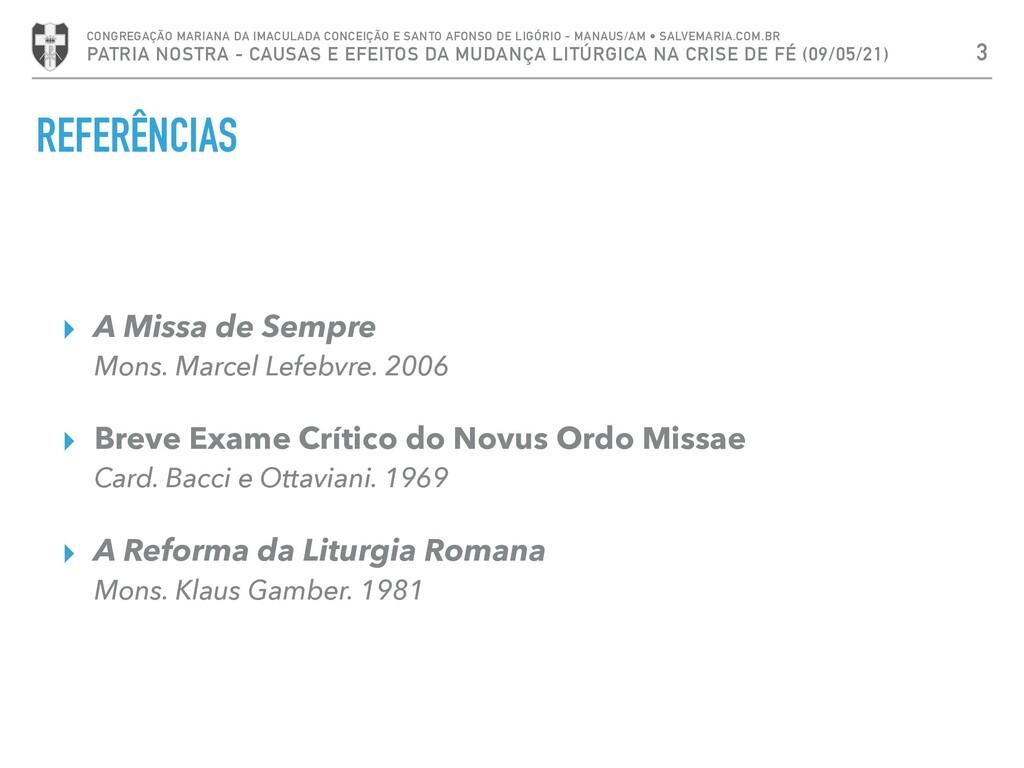 REFERÊNCIAS ▸ A Missa de Sempre Mons. Marcel Le...