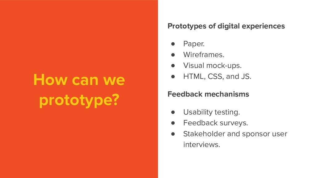 How can we prototype? Prototypes of digital exp...
