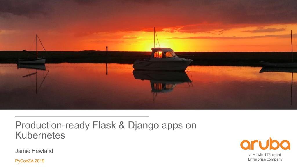 Production-ready Flask & Django apps on Kuberne...