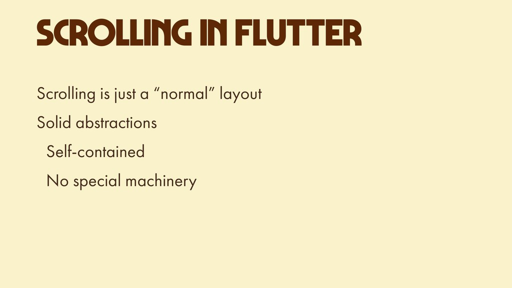 "SCROLLING IN FLUTTER Scrolling is just a ""norma..."