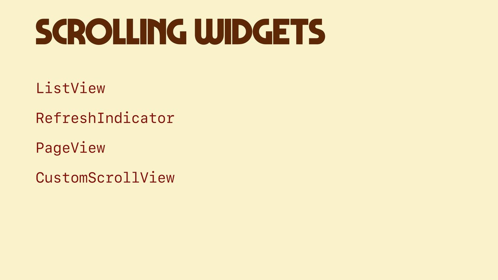 SCROLLING WIDGETS ListView RefreshIndicator Pag...