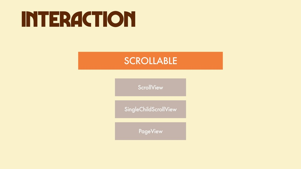 ScrollView SingleChildScrollView PageView INTER...