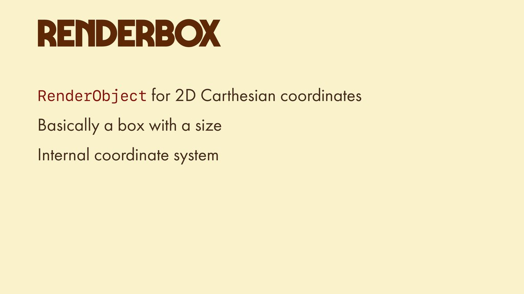 RENDERBOX RenderObject for 2D Carthesian coordi...