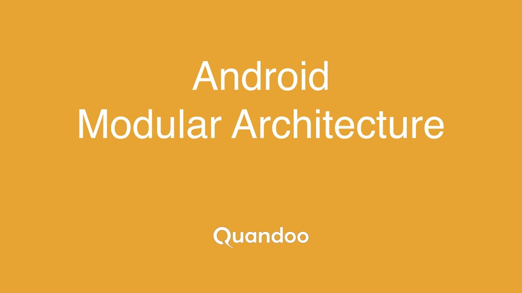 Android Modular Architecture