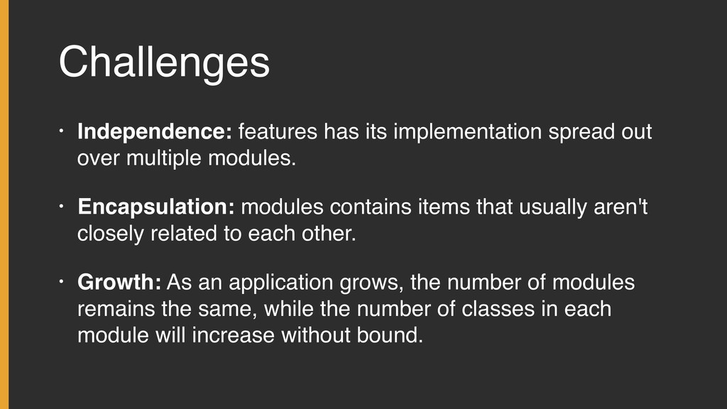 Challenges • Independence: features has its imp...
