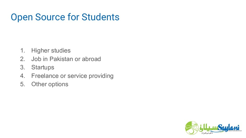 1. Higher studies 2. Job in Pakistan or abroad ...