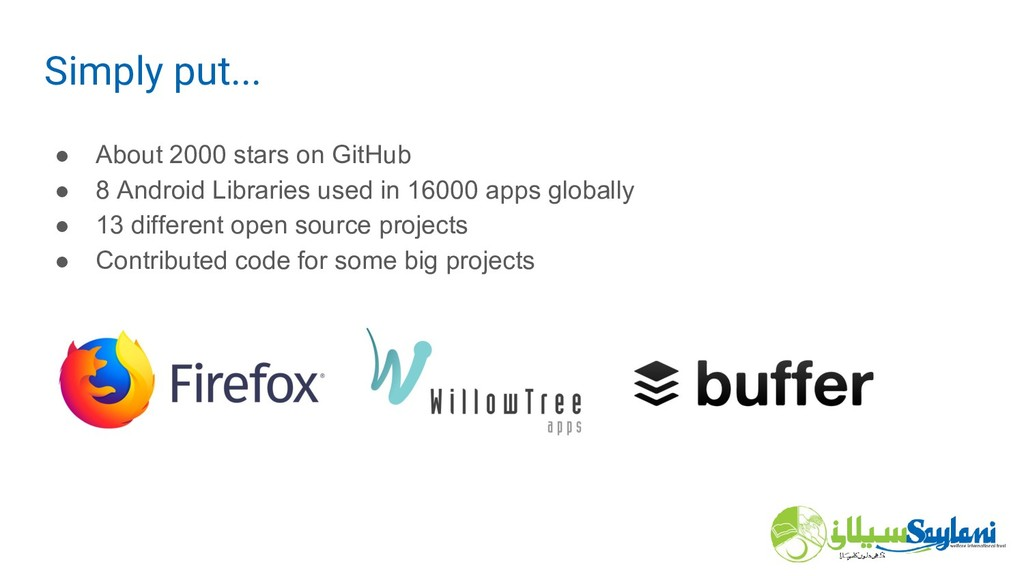 ● About 2000 stars on GitHub ● 8 Android Librar...