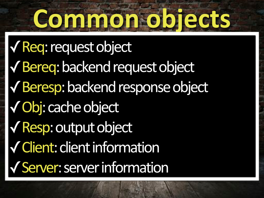 Common&objects ✓Req:5request5object ✓Bereq:5bac...