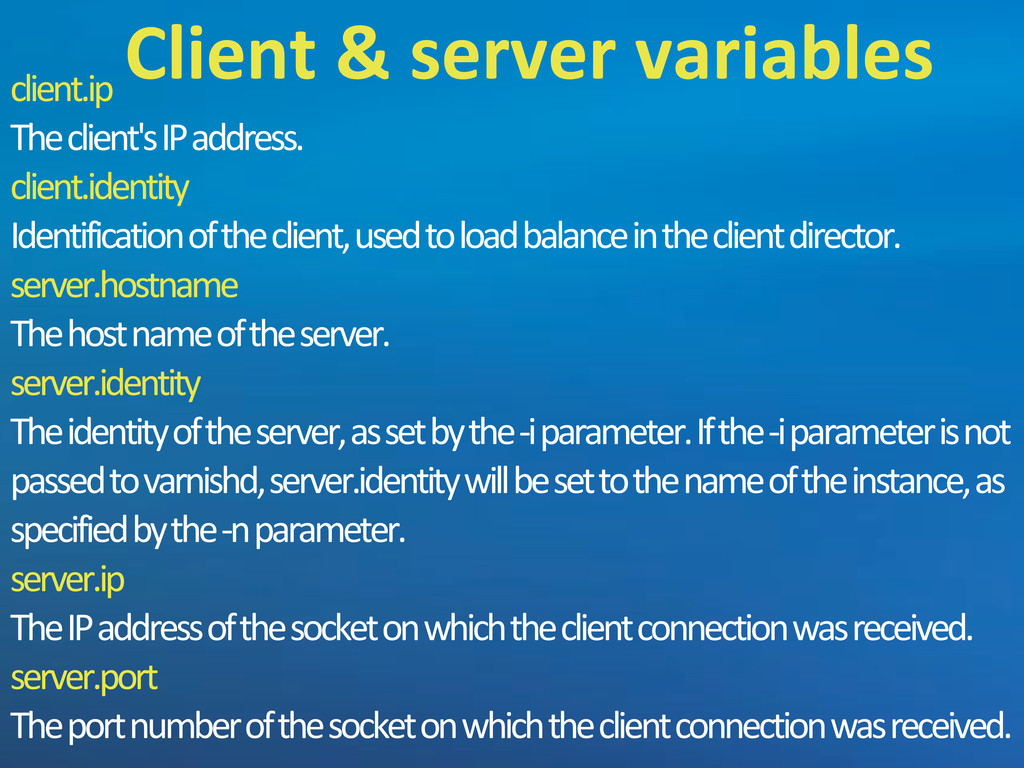 client.ip The5client's5IP5address. client.ident...