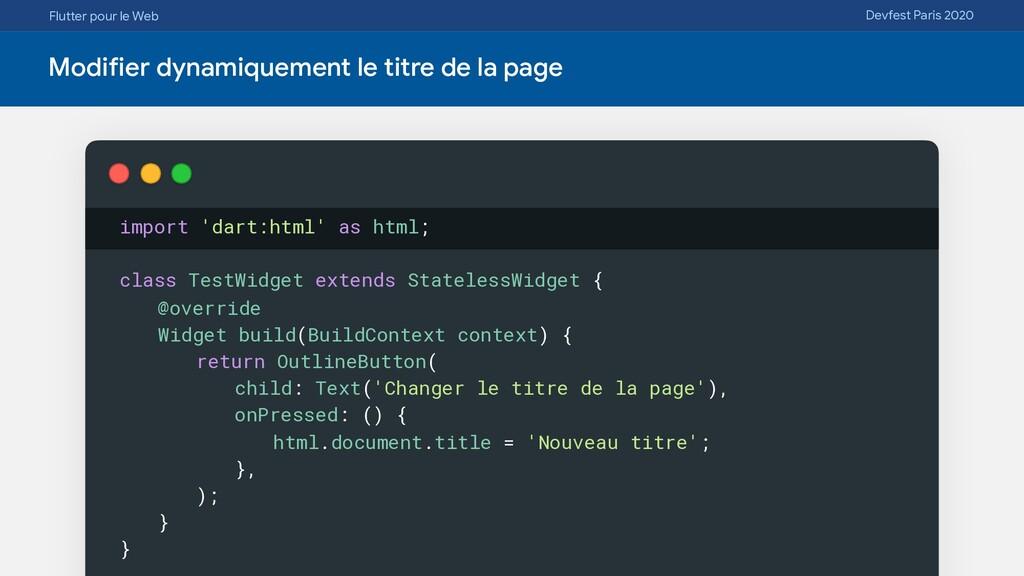 Flutter pour le Web Devfest Paris 2020 Modifier...