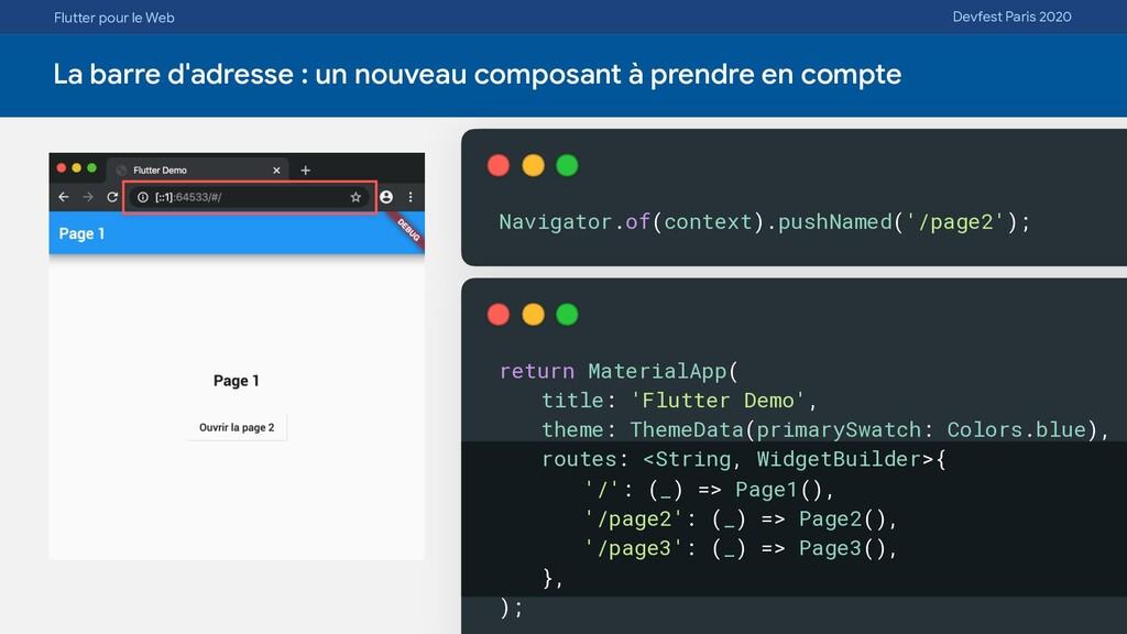 Flutter pour le Web Devfest Paris 2020 La barre...