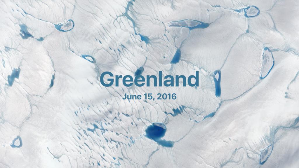 Greenland June 15, 2016