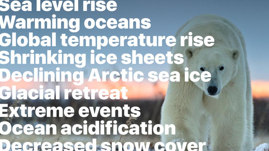 Sea level rise Warming oceans Global temperatur...