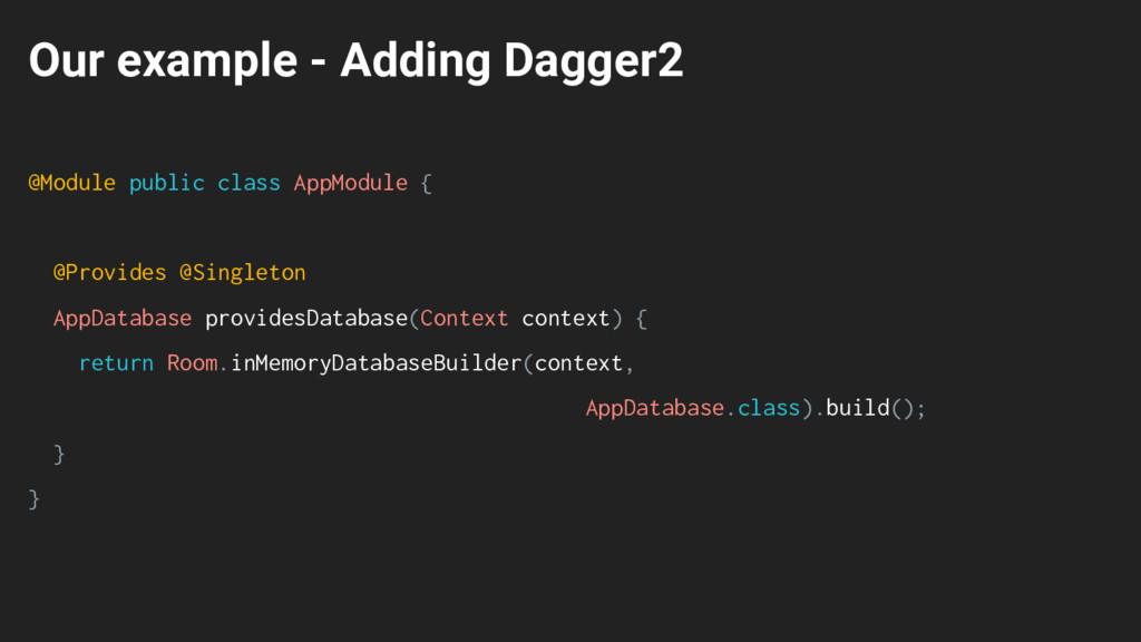 @Module public class AppModule { @Provides @Sin...