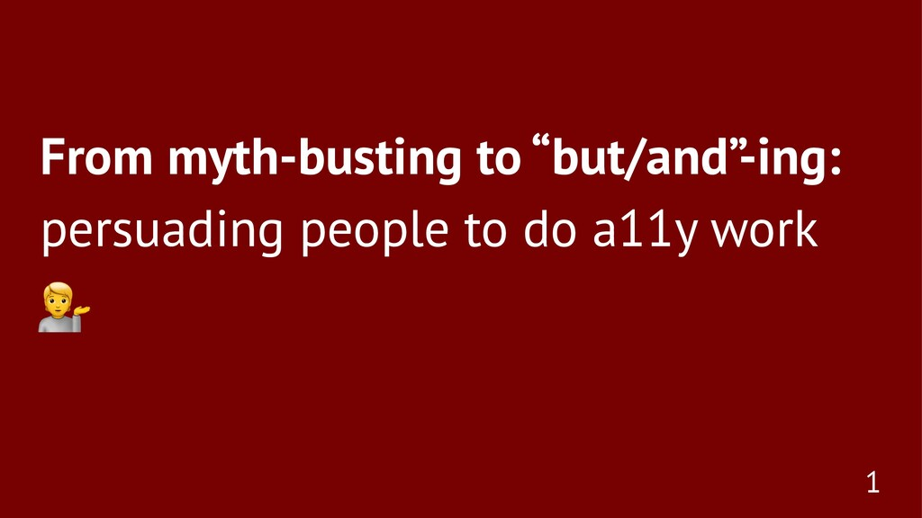 """From myth-busting to """"but/and"""" -ing: persuading..."""