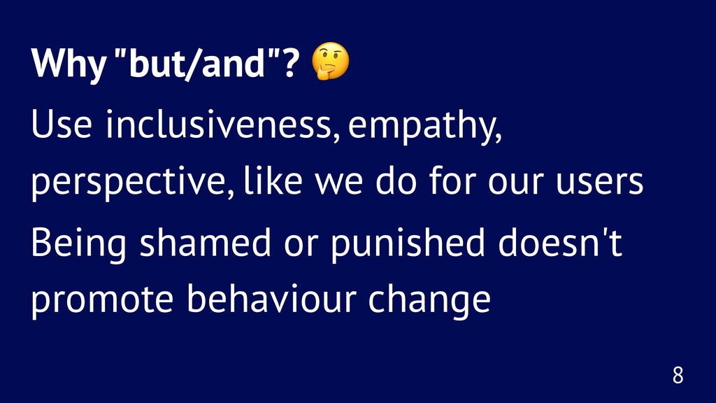"""Why """"but/and""""? ! Use inclusiveness, empathy, pe..."""