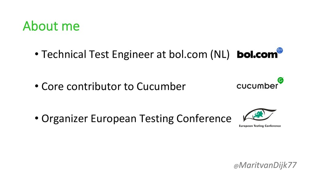 About me • Technical Test Engineer at bol.com (...