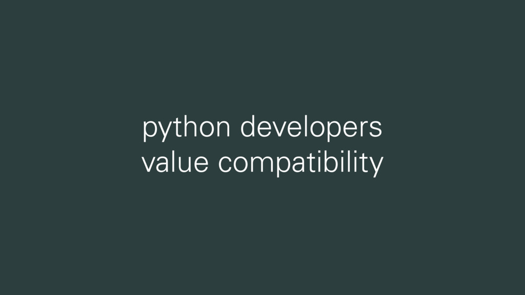 python developers value compatibility