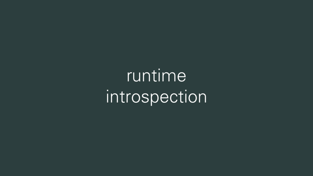 runtime introspection