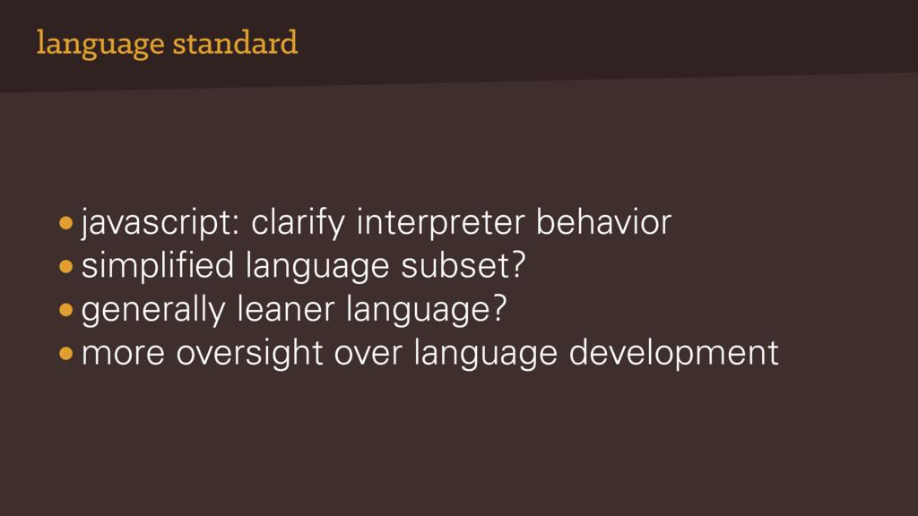 language standard • javascript: clarify interpr...