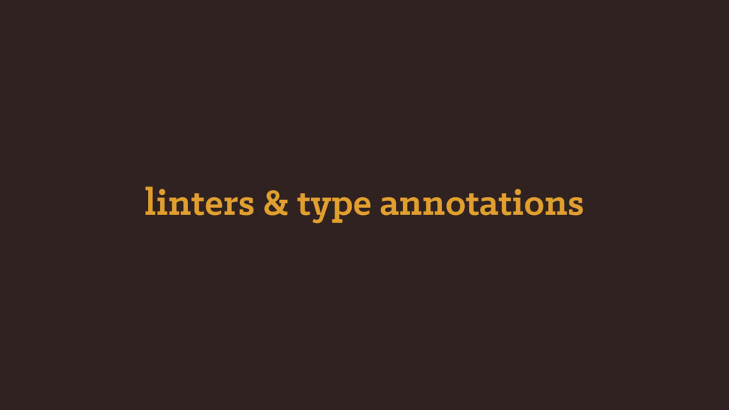 linters & type annotations