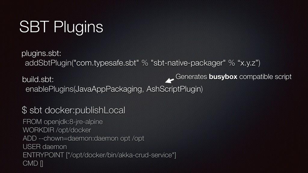"""SBT Plugins plugins.sbt: addSbtPlugin(""""com.type..."""