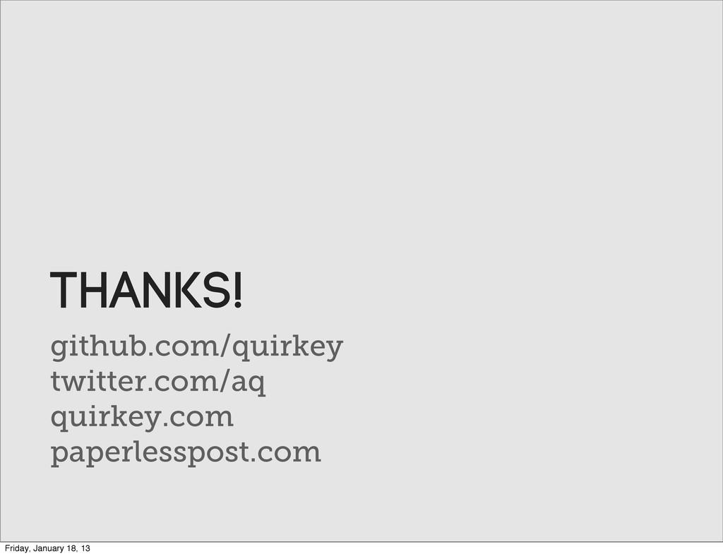 github.com/quirkey twitter.com/aq quirkey.com p...
