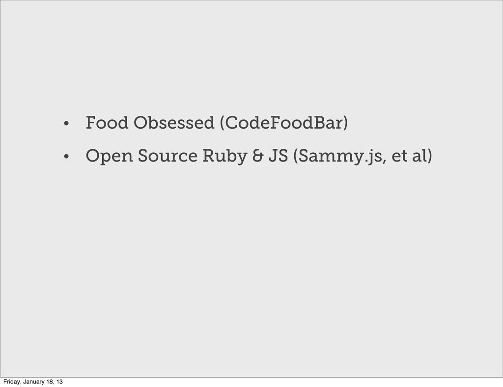 • Food Obsessed (CodeFoodBar) • Open Source Rub...