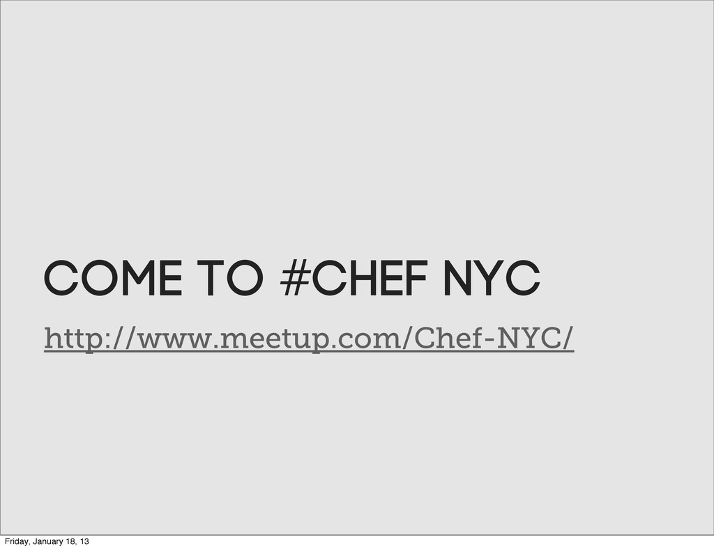 http://www.meetup.com/Chef-NYC/ Come to #CHEF N...
