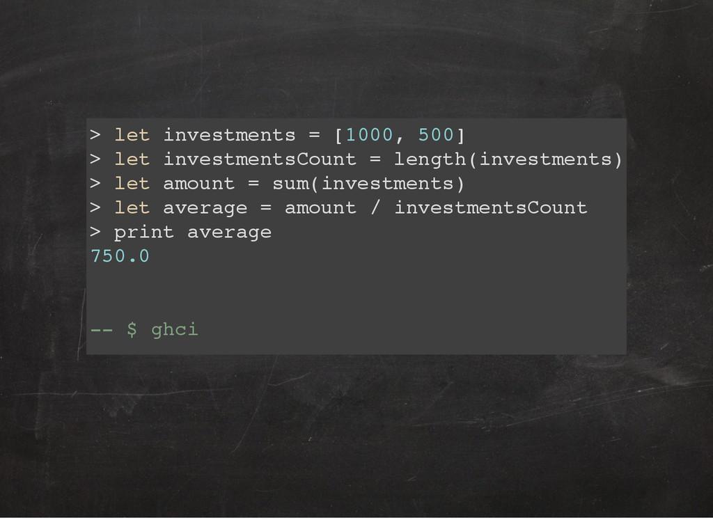 > let investments = [1000, 500] > let investmen...