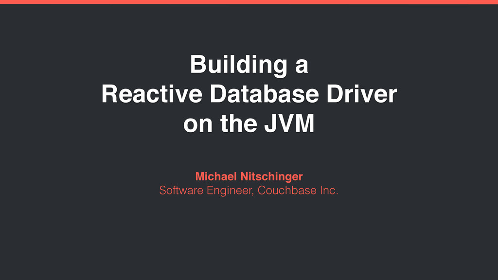 Building a Reactive Database Driver on the JVM ...