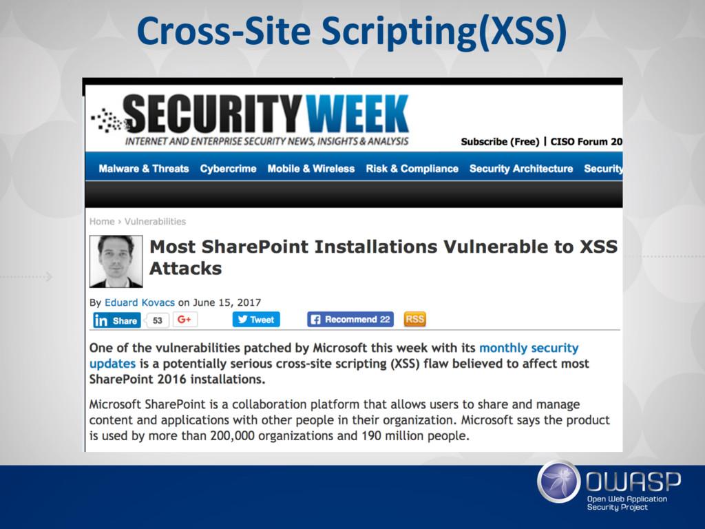 Cross-Site Scripting(XSS)