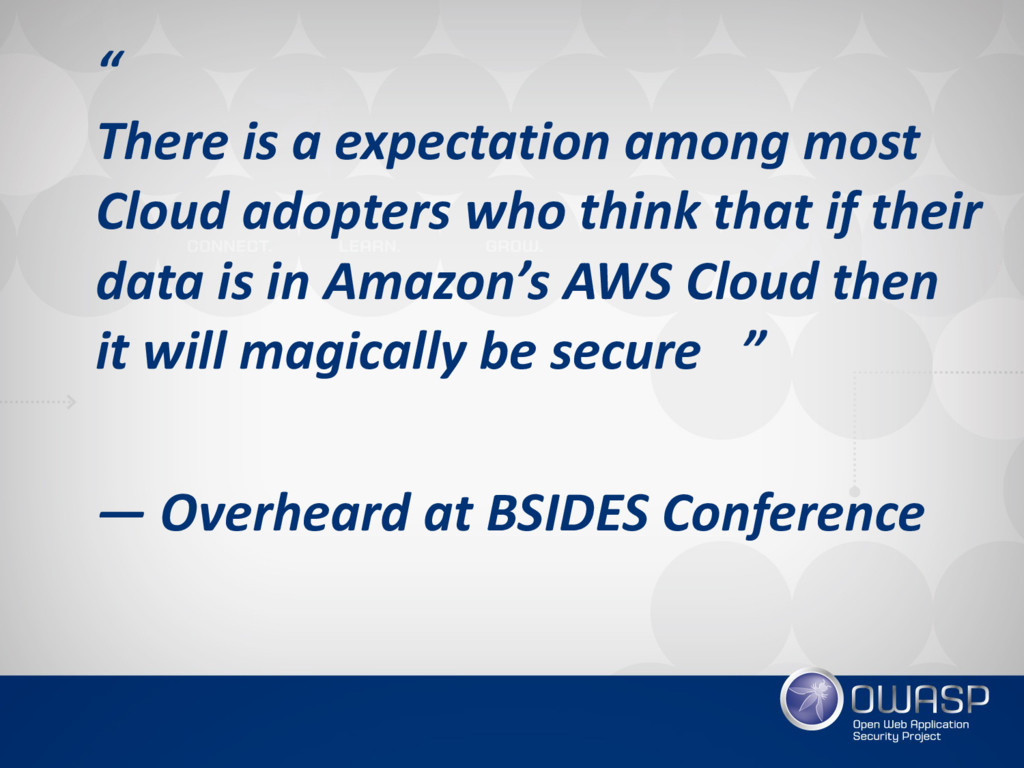 """"""" There is a expectation among most Cloud adop..."""