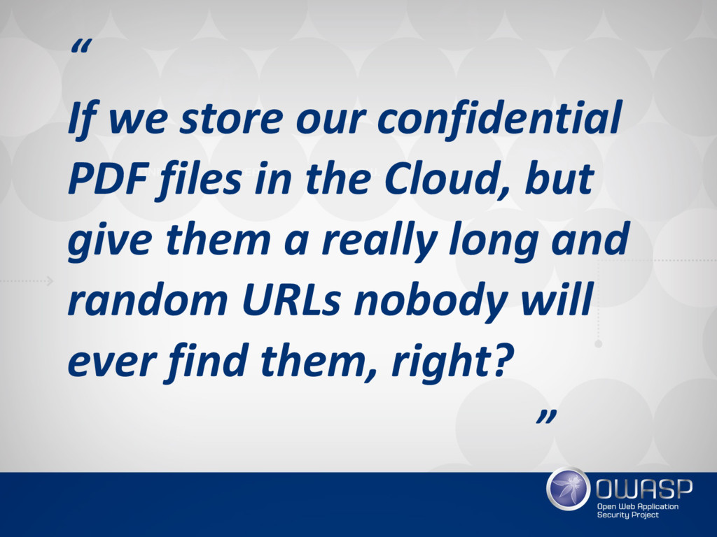 """"""" If we store our confidential PDF files in th..."""