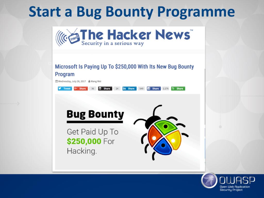 Start a Bug Bounty Programme