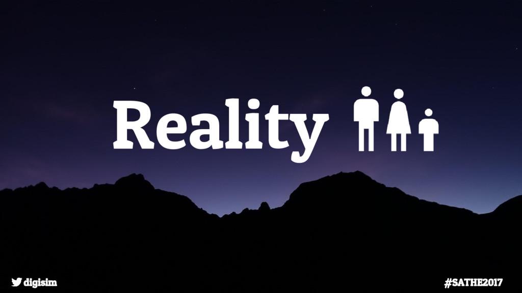Reality digisim #SATHE2017
