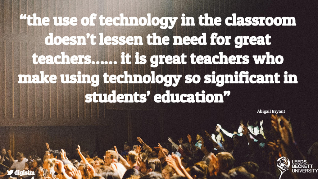"""""""the use of technology in the classroom doesn't..."""