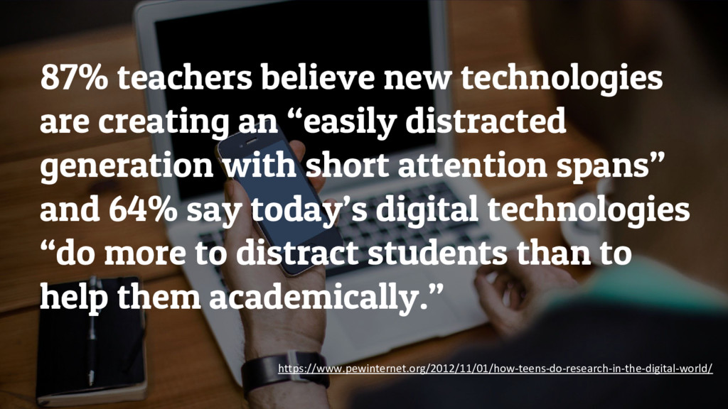 87% teachers believe new technologies are creat...