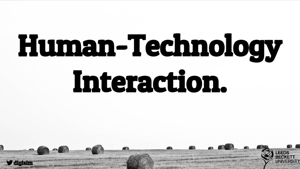 Human-Technology Interaction. digisim