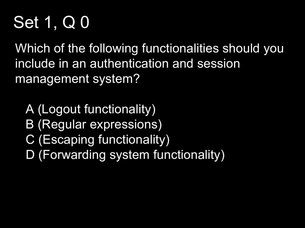 Set 1, Q 0 Which of the following functionaliti...