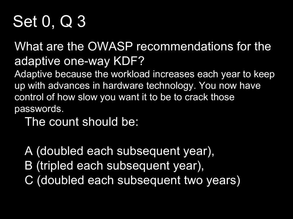 Set 0, Q 3 What are the OWASP recommendations f...