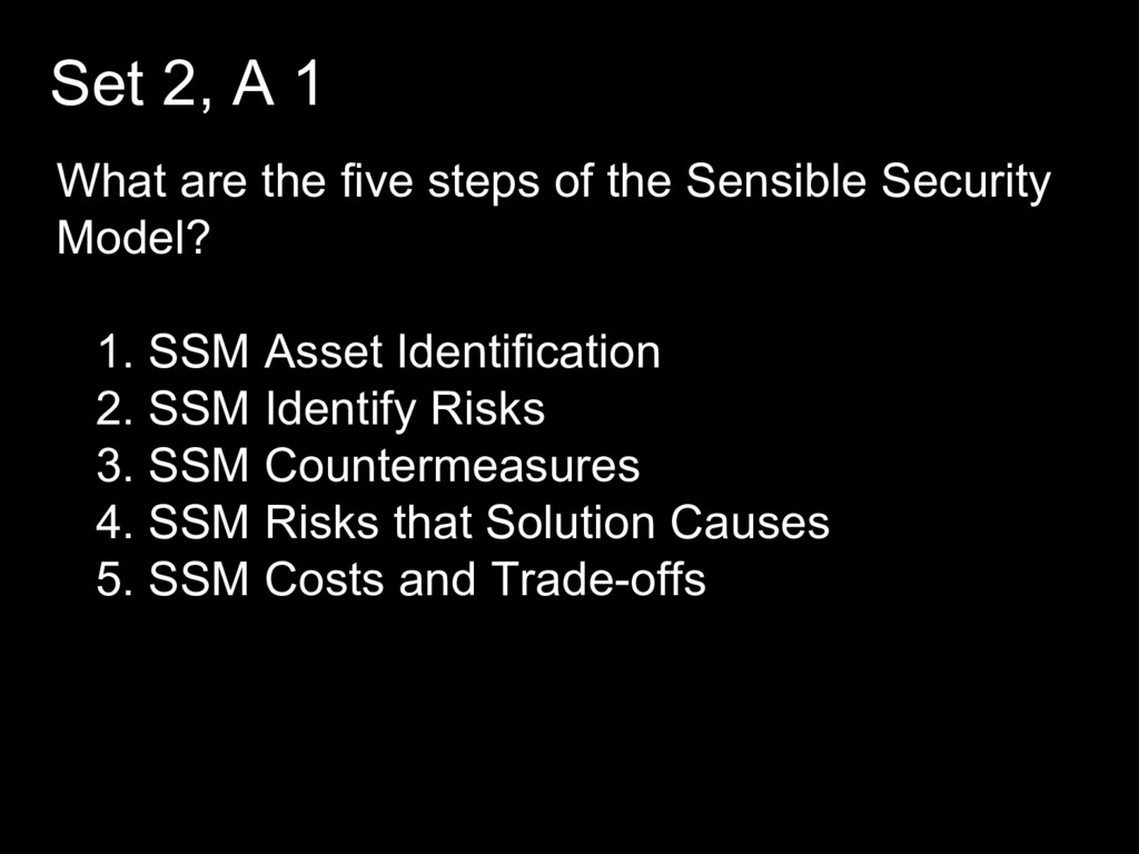 Set 2, A 1 What are the five steps of the Sensi...
