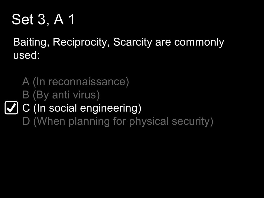 Set 3, A 1 Baiting, Reciprocity, Scarcity are c...
