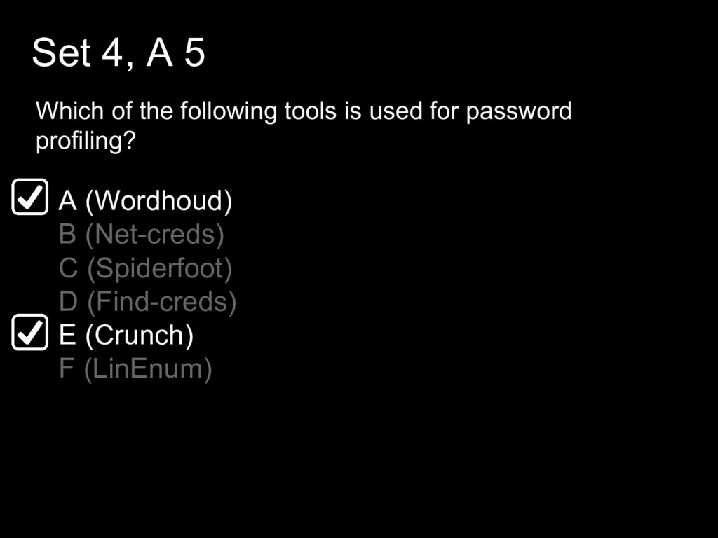 Set 4, A 5 Which of the following tools is used...