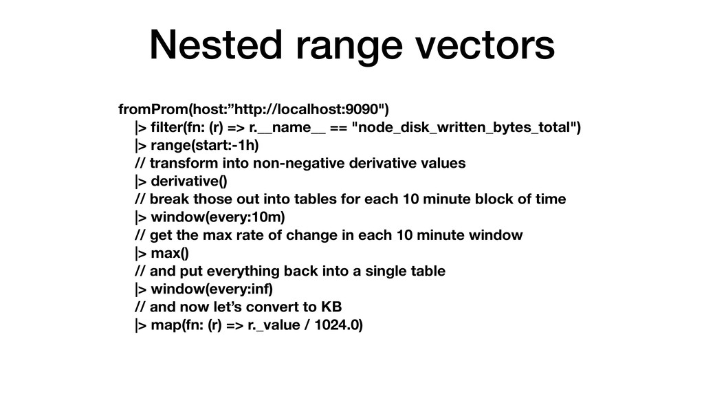 "Nested range vectors fromProm(host:""http://loca..."