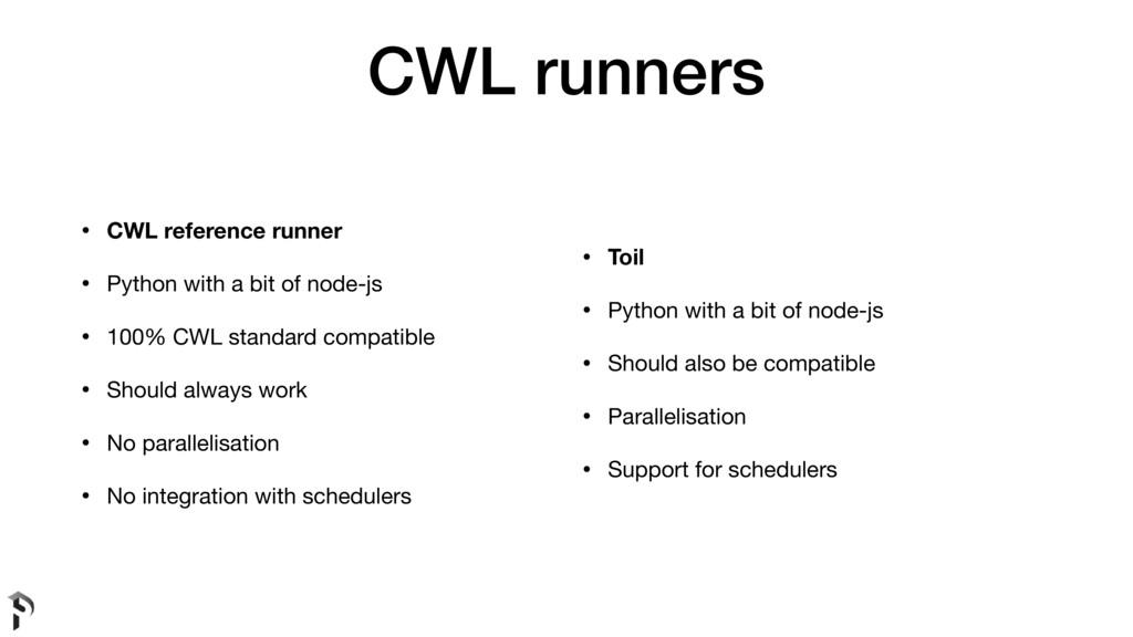 CWL runners • CWL reference runner • Python wit...
