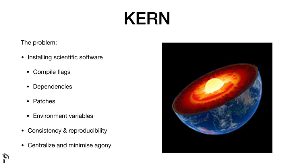 KERN The problem:  • Installing scientific softw...