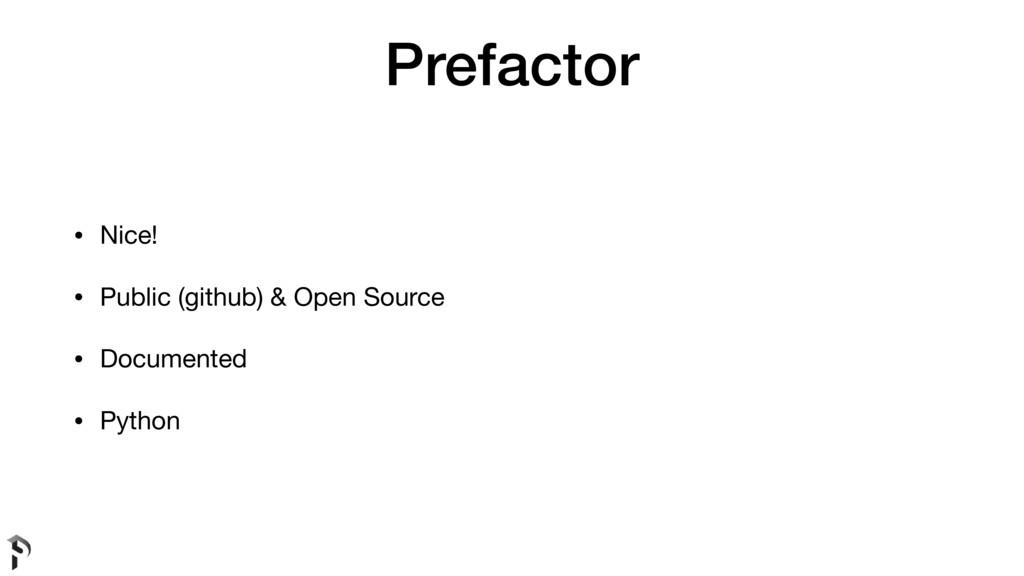 Prefactor • Nice!  • Public (github) & Open Sou...